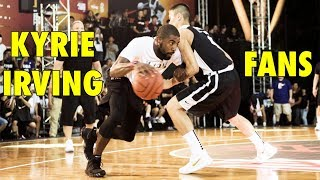 Kyrie Irving 1-on-1 against Fans