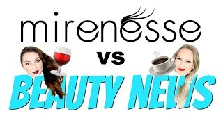 MIRENESSE vs BEAUTY NEWS - Being Threatened With Defamation | Spilling Our Own Tea *Eye Roll*