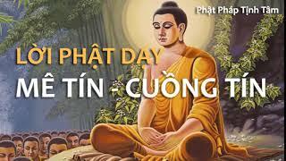 Lời Phật dạy về Mê Tín - Cuồng Tín trong các Chùa - Nghe Phật Pháp Tịnh Tâm