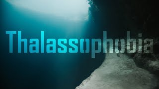 Thalassophobia