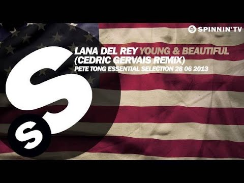Baixar Lana Del Rey & Cedric Gervais - Young & Beautiful (Remix) - Pete Tong Rip