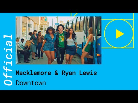MACKLEMAORE & RYAN LEWIS – DOWNTOWN (Official Music Video)