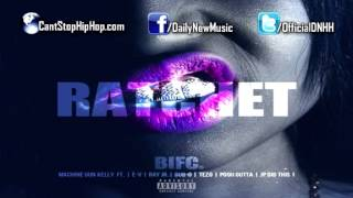 Machine Gun Kelly - Rachet (Feat. E-V, Ray Jr, Tezo, Dub-O, Pooh Gutta & JP)