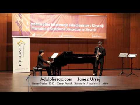 Janez Ursej - Nova Gorica 2013 - Cesar Franck: Sonata in A Major III Mov