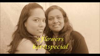 Bekijk video 3 van 2 Flowers op YouTube