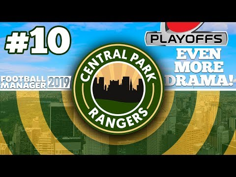 CENTRAL PARK RANGERS #10   PANIC STATIONS!   FOOTBALL MANAGER 2019