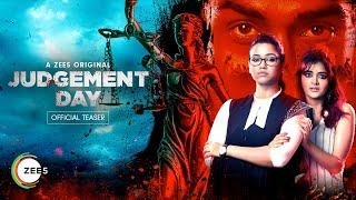 Judgement Day: Official Teaser | Sohini Sarkar | Madhumita Sarcar | ZEE5 Originals