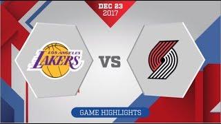 Portland Trail Blazers vs Los Angeles Lakers: December 23, 2017