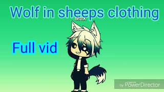 Wolf in sheeps clothing full song