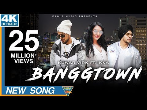 BANGGTOWN LYRICS - Kuwar Virk feat. Ikka