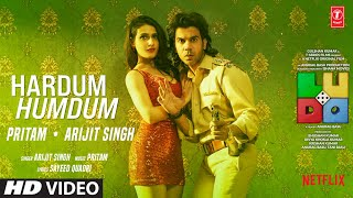 Hardum Humdum – Arijit Singh – LUDO Video HD