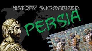 History Summarized: Ancient Persia