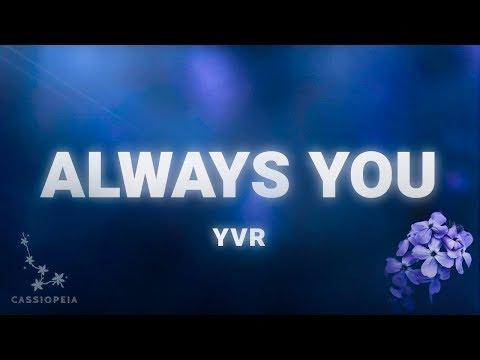 YVR - Always You (Lyrics)