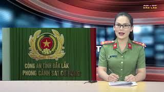 [OFFICIAL]Chương trình An ninh Trật tự Đắk Lắk ngày 23/09/2018