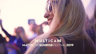 Multicam   Matys live @ Sunrise Festival 2019 ☀︎