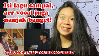 Yesung ft Ali 'You're Not Here' | vocal coach reaction