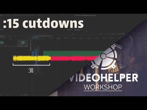 VH Workshop: Cutting Music to Fit 30 Seconds or Less