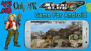 {Only APK} How to Download and install Metal Slug 7 Game for Android Devices(Urdu/Hindi)| 45MB Game|