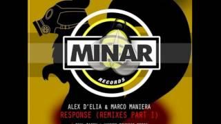 Alex D'Elia, Marco Maniera - Response (Dave Wincent Remix)