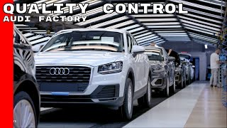 Audi Factory Quality Control