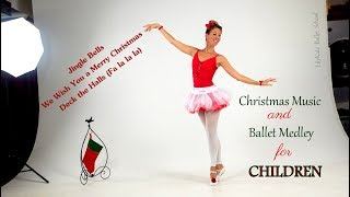 Jingle Bells and more! Kids Christmas Songs / Holiday Children Music / Kids Ballet Medley