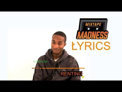 KwayOrClinch - Renting #MMLyrics | @MixtapeMadness
