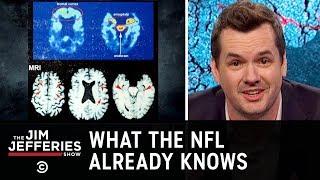 The NFL's Serious Brain Damage Problem - The Jim Jefferies Show