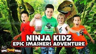 Epic Dino Smashers Adventure! Ninja Kidz