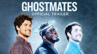 GHOSTMATES OFFICIAL TRAILER