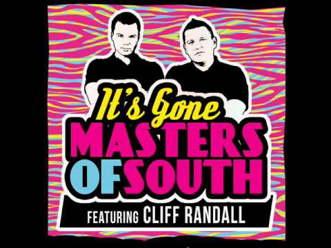 Masters Of South ft Cliff Randall   It's Gone Radio edit