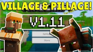 MINECRAFT PE/BEDROCK 1.11 VILLAGE & PILLAGE UPDATE! - OFFICIALLY Released!