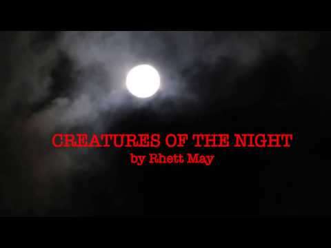 Rhett May - Creatures of the Night