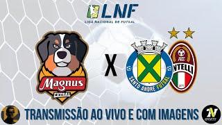 Magnus vs Santo André/Intelli - AO VIVO E COM IMAGENS