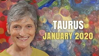 TAURUS January 2020 Astrology Horoscope Forecast