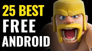 Top 25 Best Free Android Games