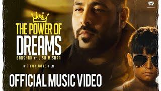 The Power of Dreams – Badshah – Lisa Mishra