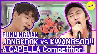 [HOT CLIPS] [RUNNINGMAN] JONGKOOK's perfect a capella and KWANGSOO...?🤣🤣  (ENG SUB)