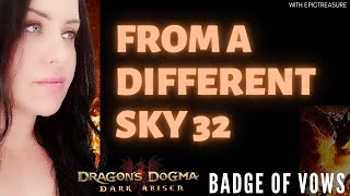 Dragon's Dogma: FROM A DIFFERENT SKY 32 Badge of vows