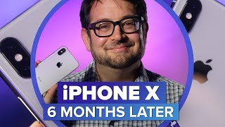 iPhone X: 6 months later