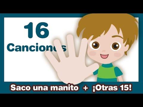 Saco una Manito + otras 15 Canciones Infantiles ♫ HD