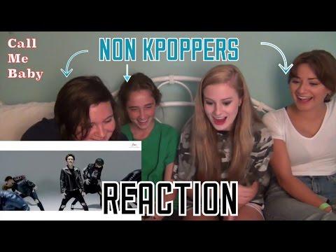 NON KPOP FANS REACT EXO-CALL ME BABY MV