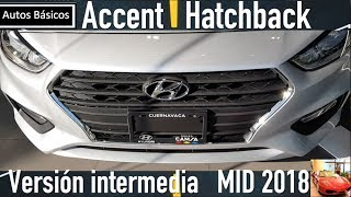 Hyundai Accent Hatchback 2018 Version intermedia