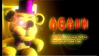 [SFM FNAF] Again | Song by NightCove the_Fox