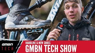 Red Bull Hardline Tech Preview & Trail MTB Shoes From Fizik   GMBN Tech Show Ep. 89