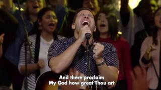 How Great Thou Art - Hillsong Worship.