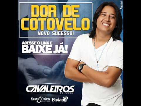 Baixar DOR DE COTOVELO   CAVALEIROS DO FORRÓ   MÚSICA NOVA   MARÇO 2014