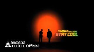 사이먼디(Simon D) - Stay Cool (Feat. Zion.T) M/V