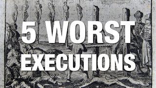 5 WORST Executions in History