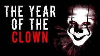"""""""The Year of the Clown""""   CreepyPasta Storytime"""