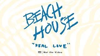 Beach House - Real Love